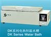 DK-8B上海精宏电热恒温水槽 DK-8B